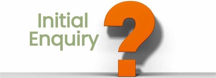Initial Enquiry