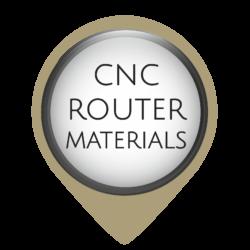 CNC Router Materials