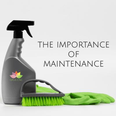 Importance of Maintenance